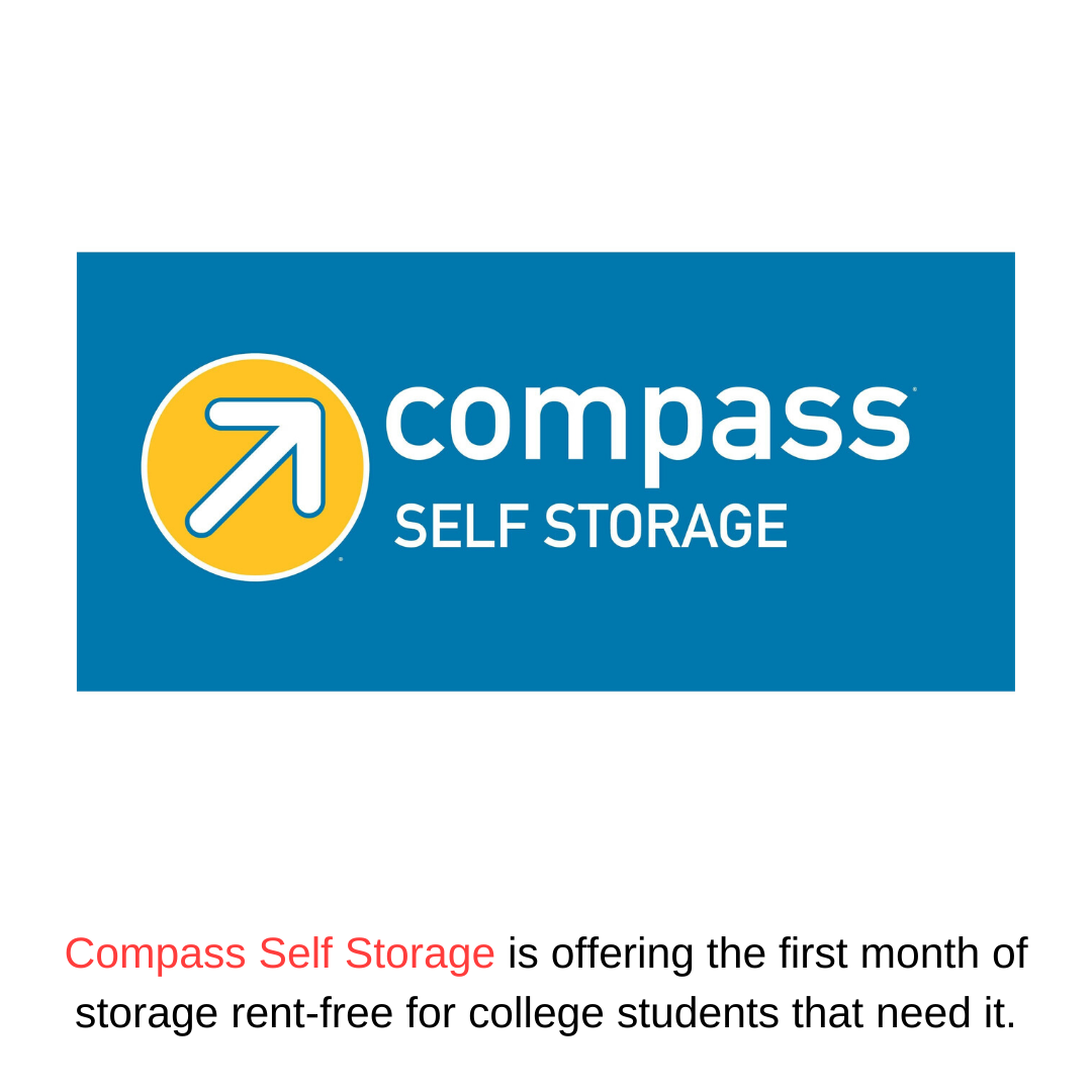 Compass Self Storage is offering the first month of storage rent-free for college students that need it.