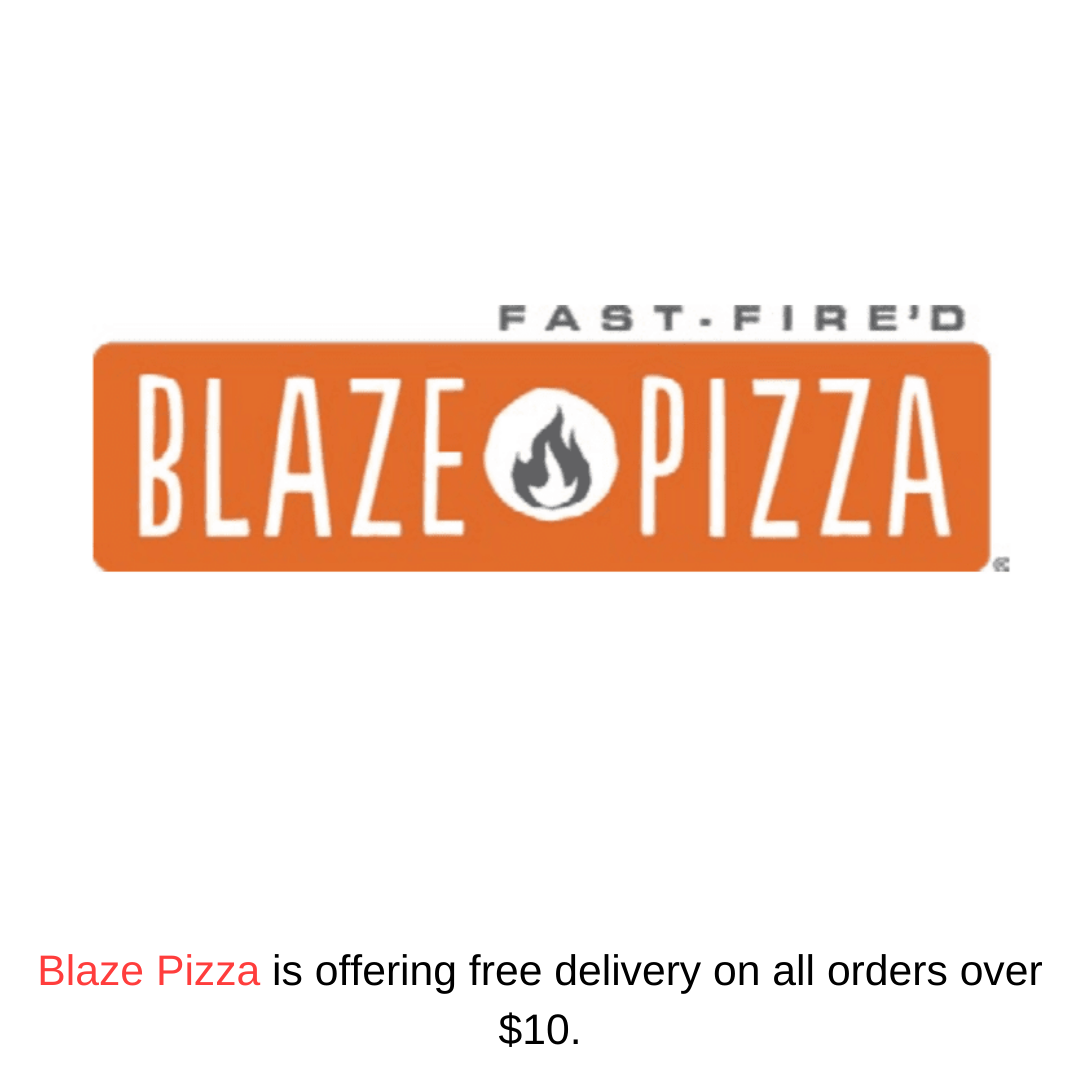 Blaze Pizza is offering free delivery on all orders over $10.