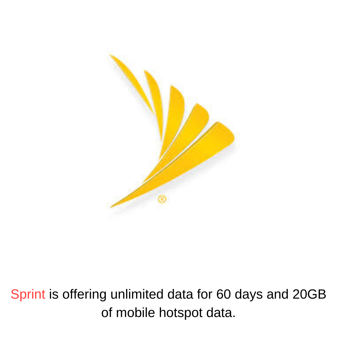 Sprint is offering unlimited data for 60 days and 20GB of mobile hotspot data.