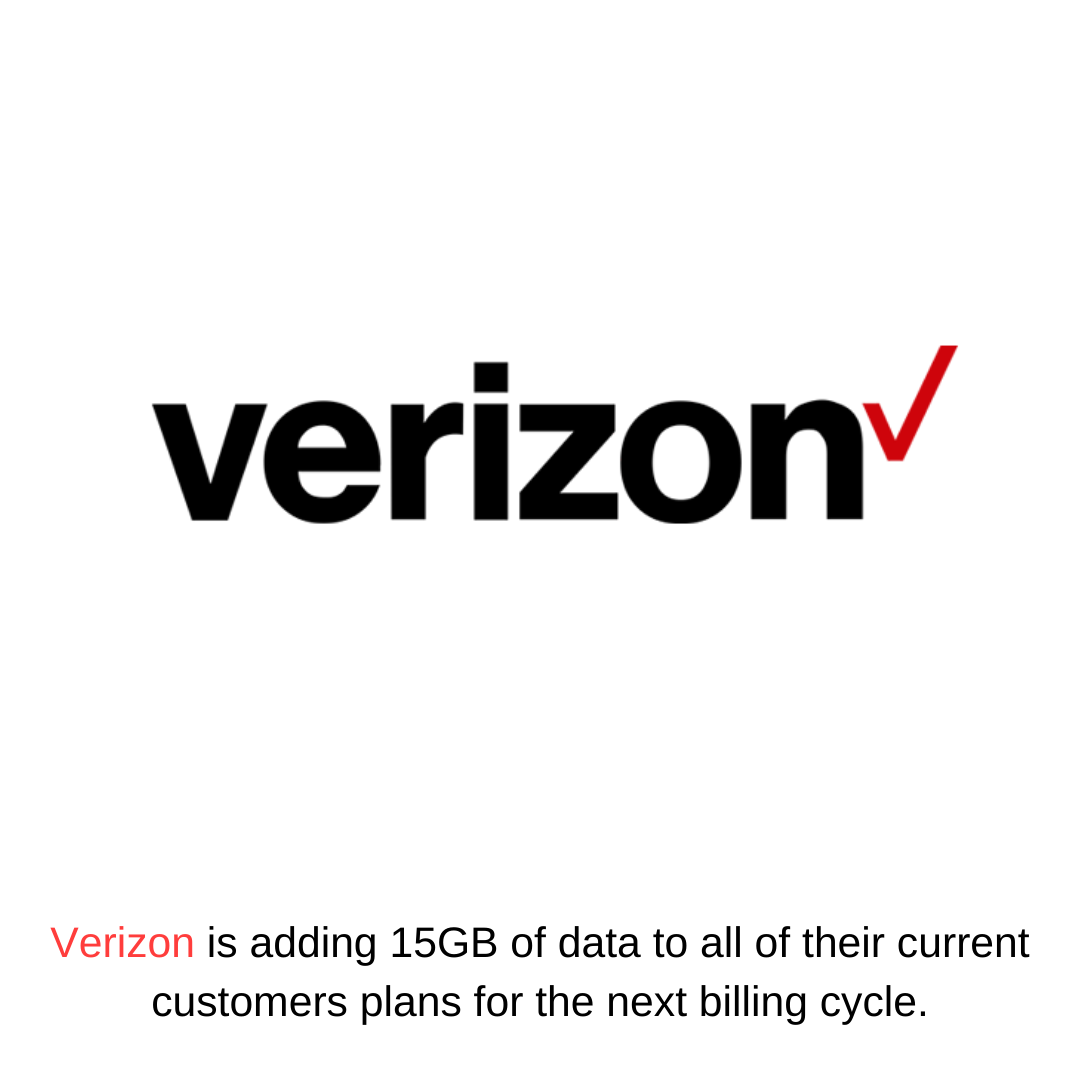 Verizon is adding 15GB of data to all of their current customers plans for the next billing cycle.