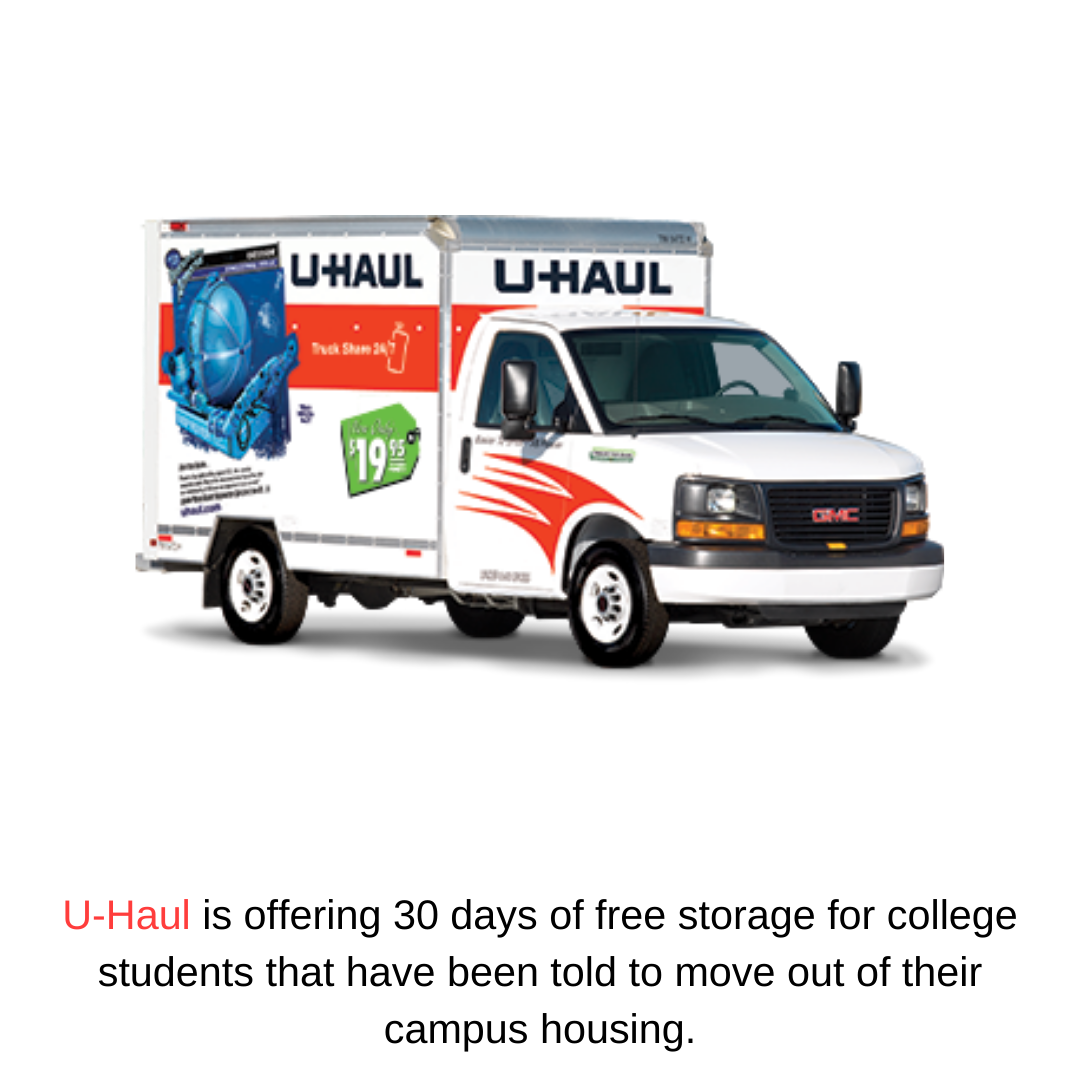 U-Haul is offering 30 days of free storage for college students that have been told to move out of their campus housing.