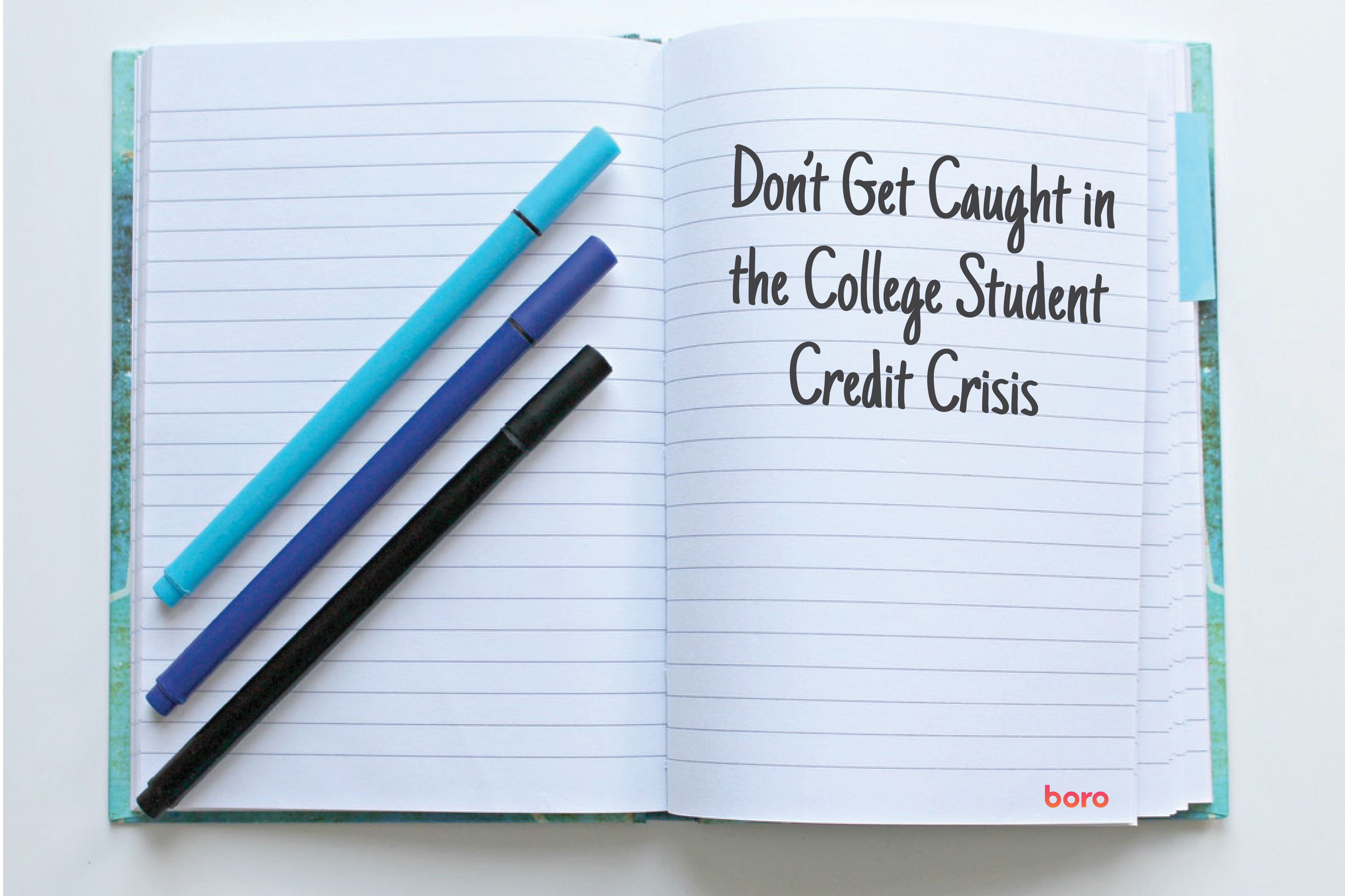Don't Get Caught in the College Student Credit Crisis